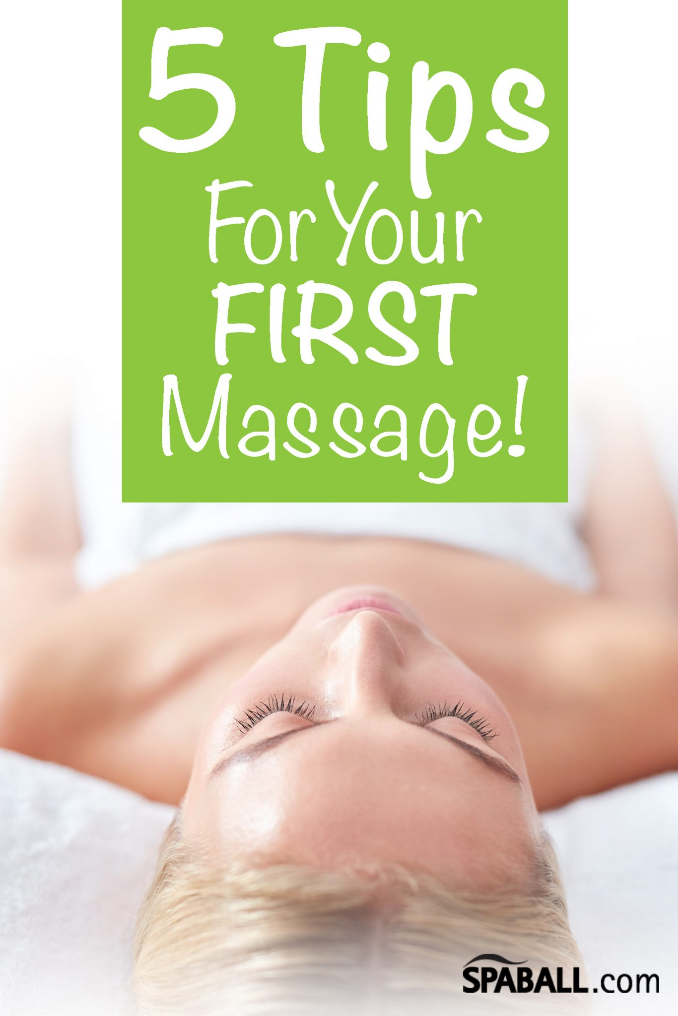 5 Tips For Your FIRST Massage!