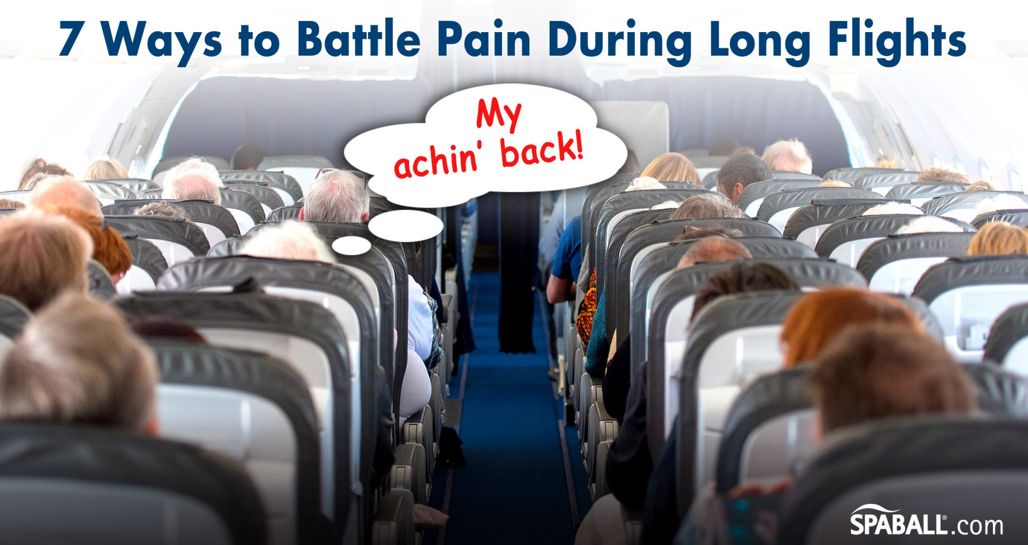 7 Ways to Battle Pain During Long Flights